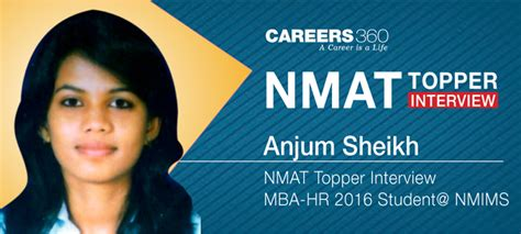 Gmac Mba Pathfinder by Nmat Topper How Anjum Sheikh Cracked Nmat