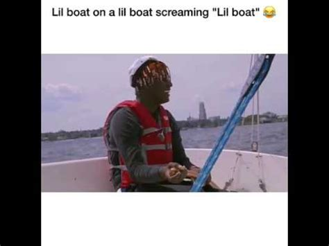 on a lil boat lil yachty on a lil boat screaming quot lil boat quot youtube