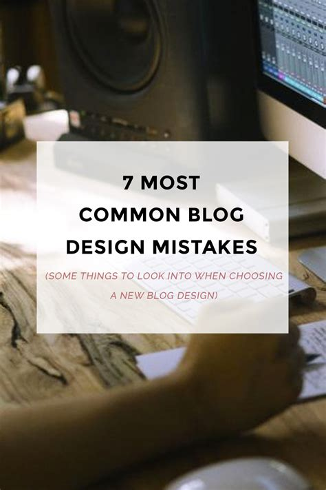 design mistakes 7 most common blog design mistakes blogger templates