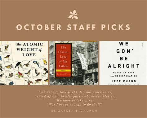 October Picks october staff picks
