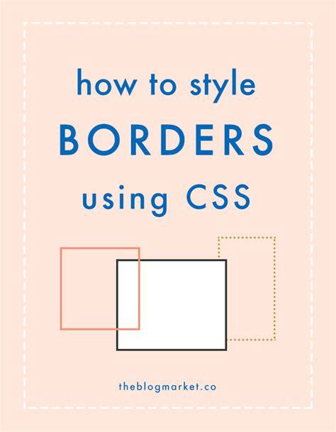 border layout using css css basics borders the blog market