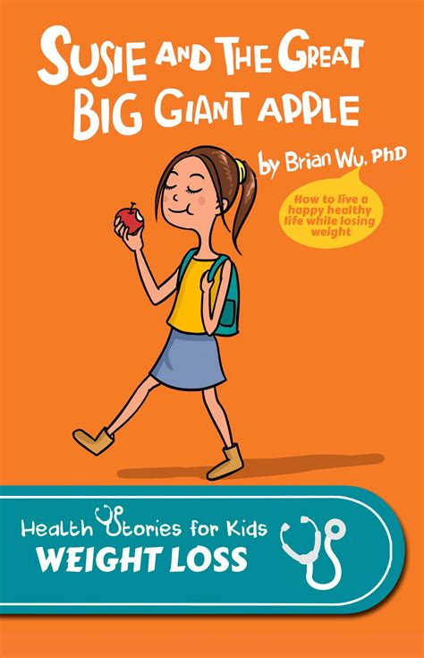 the book of big weight loss books susie and the great big apple health stories for