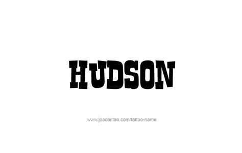 hudson tattoo hudson name designs