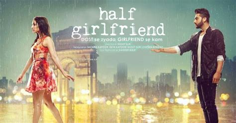 film india half girlfriend half girlfriend movie reivew my india