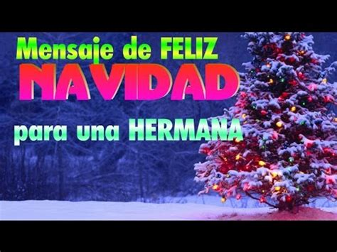 imagenes de feliz navidad para mis hermanos fraces de navidad para un hermano mensajes feliz navidad