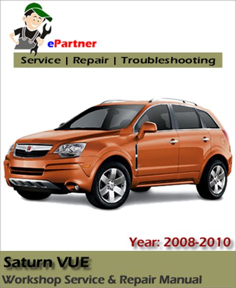 download car manuals 2010 saturn vue electronic throttle control service manual downloadable manual for a 2010 saturn vue saturn vue hybrid 2008 2010 service