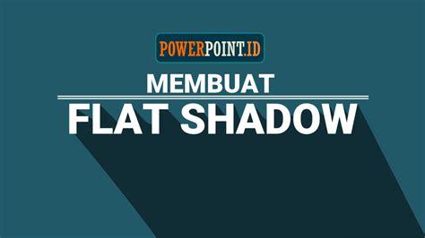 design buat powerpoint membuat flat shadow dengan powerpoint powerpoint id