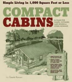 compact cabin plans small do it yourself cabins compact cabin plans 16x30 cabin floor plans cottages