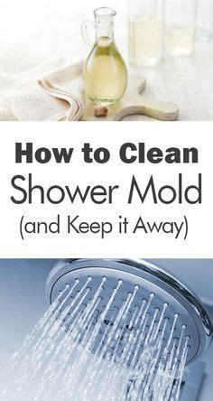 how to clean mold bathroom 1000 ideas about cleaning shower mold on pinterest