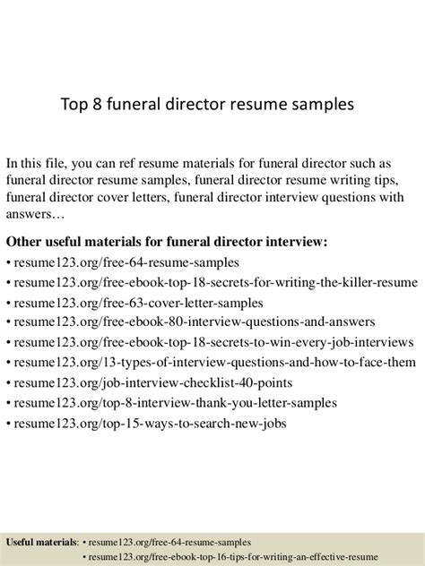 Funeral Home Director Sle Resume by Top 8 Funeral Director Resume Sles