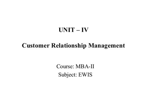 How Many Subject In Mba Course by Mba Ii Ewis U Iv Crm