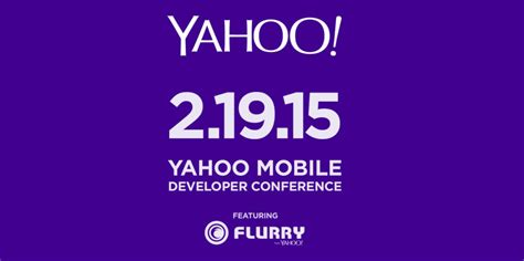 yahoo mobile yahoo mobile developer conference is scheduled for