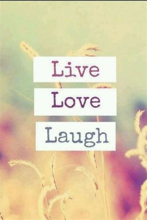 laugh love quotes sayings  laugh love picture quotes