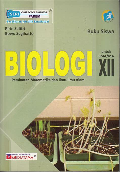 Buku Biologi Smama Kelas Xii Peminatan 2 resensi buku biologi peminatan matematika dan ilmu alam untuk sma ma kelas xii perpustakaan