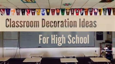 educational themes for high schools 31 creative classroom decoration ideas for high school