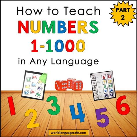 how to teach french spanish numbers 1 20 1 100 1 1000 part 2