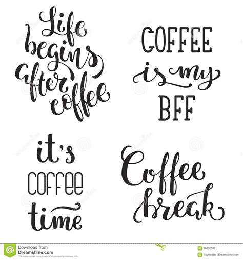 Coffee Quotes Lettering Badge Style Cartoon Vector
