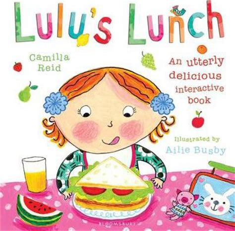 healthy picture books lulu s lunch camilla ailie busby 9780747599906