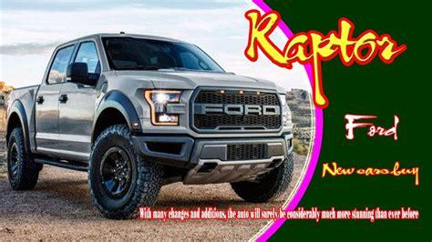 2020 All Ford F150 Raptor by 2020 Ford Raptor 2020 Ford Raptor Diesel 2020 Ford