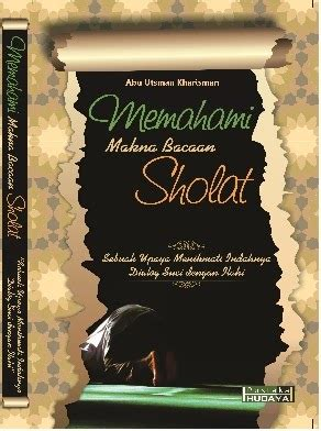 Buku Seru Shalatpedia Tuntunan Bacaan Dan Gerakan Shalat Yang Khusyu buku memahami makna bacaan sholat ayo shalat