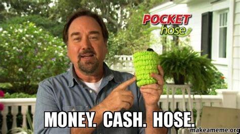 Cash Money Meme - money cash hose make a meme