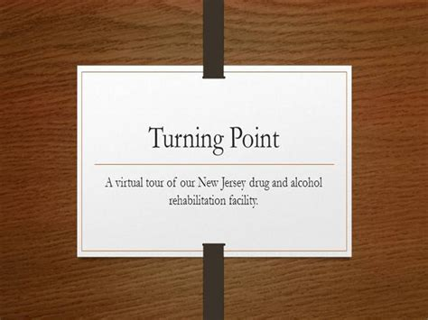Turning Point Detox Nj by Tour Of Turning Point New Jersey Authorstream