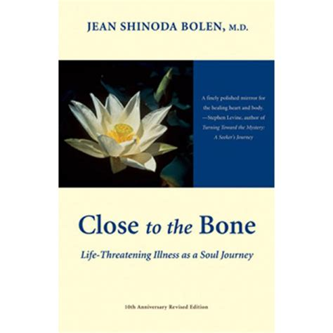 to the bone threatening illness and the search for meaning books to the bone threatening illness and the search