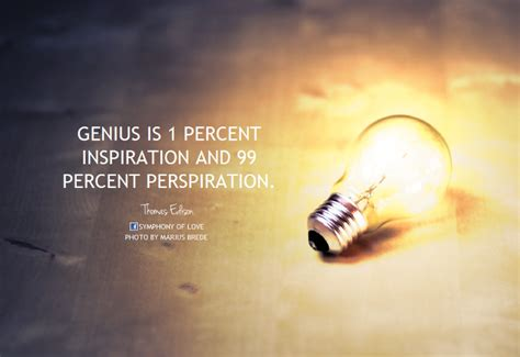 inspiration photos genius is 1 percent inspiration genius is 1 percent