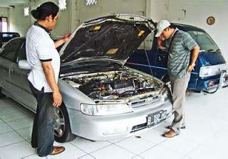 Sho Mobil Yang Bagus tips membeli mobil bekas murah dan bagus si copas