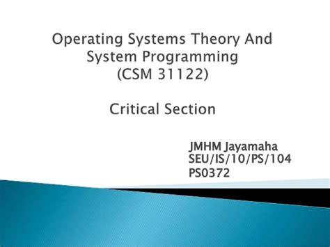 critical section in operating system operating system critical section