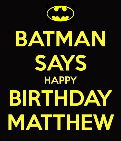 happy birthday matt happy birthday to matthew gallery