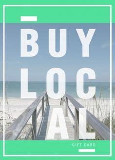 Who Buys Gift Cards Locally - 1000 images about buy local ideas on pinterest shop local shops and small businesses