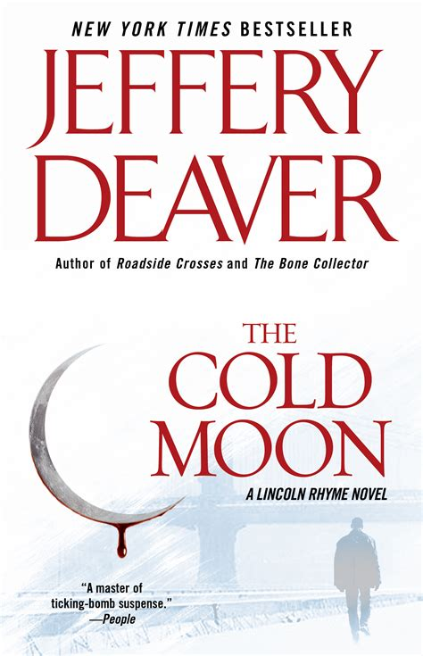 the burial hour a lincoln rhyme novel books the cold moon book by jeffery deaver official