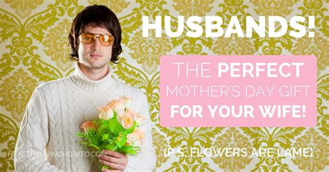 gifts for your wife husbands the perfect mother s day gift for your wife p