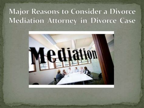 7 Reasons To Get A Divorce by Major Reasons To Consider A Divorce Mediation Attorney