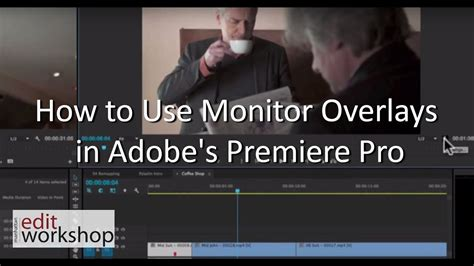 adobe premiere pro overlay video how to use monitor overlays in adobe s premiere pro youtube