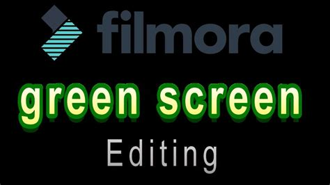 tutorial filmora green screen using green screen filmora video editor dutch and english