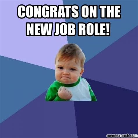 The New Meme - congrats on the new job role