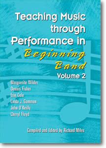 Teaching Music Through Performance teaching music through performance in beginning band