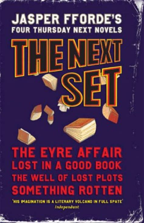 Thursday Three From Book To 2 by The Next Set Thursday Next 1 4 By Jasper Fforde