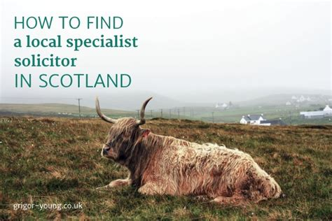 Find In Scotland How To Find A Local Specialist Solicitor In Scotland