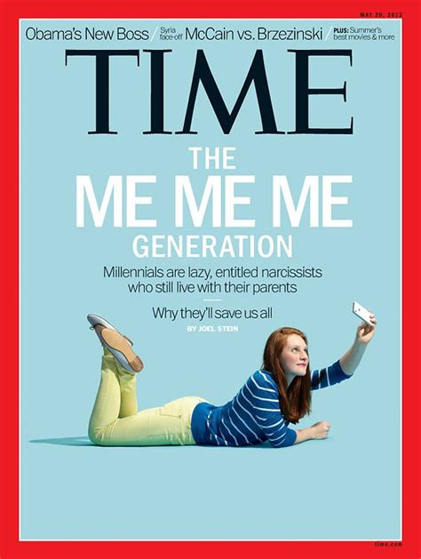 Time Me Me Me - millennials the me me me generation time com