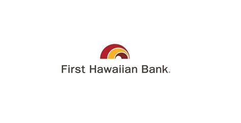 firsthawaiian bank hawaiian bank chooses fiserv for new digital banking