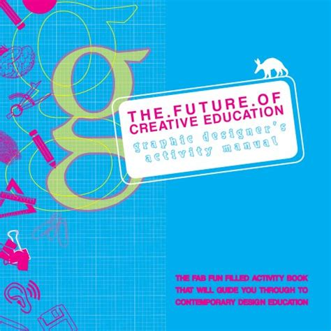 on the future of our educational institutions books the future of creative education by katherine robinson