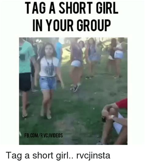 tag a short girl in your group fbcomrvcj videos tag a