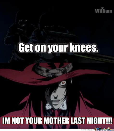 Hellsing Meme - hellsing abridged moments meme by wilipa3 meme center