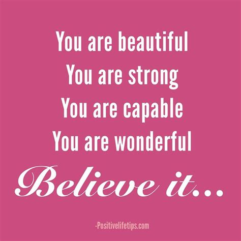 you are strong quotes you are strong believe quotes quotesgram