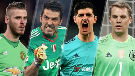 world best goalkeeper top 10 goalkeepers in world football today fox sports