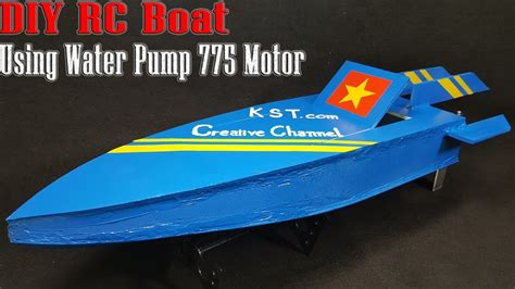 how to make a rc boat youtube how to make a rc boat using water pump 775 motor youtube