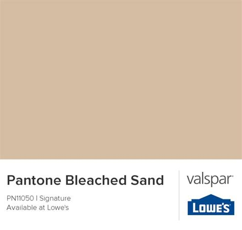 pantone bleached sand from valspar paint that shiiitttt pantone sands and